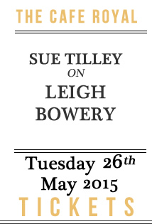 Click here for tickets: Sue Tilley on Leigh Bowery - Thursday 28th May 2015