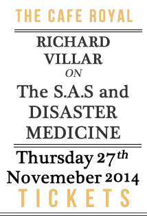 Richrd Villar on From the S.A.S to Disaster medicine at The Cafe Royal, Tuesday September 16th, 2014, London
